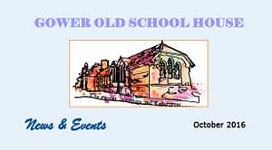 Gower Old School House Newsletter 1